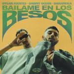 Bailame En Los Besos (Featuring Danny Ocean & Daramola) (Cd Single) Dylan Fuentes