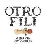 Otro Fili (Featuring Jay Wheeler ) (Cd Single) J. Balvin