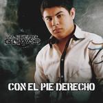 Con El Pie Derecho Alfredo Olivas