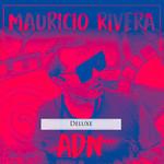 Adn (Deluxe) (Ep) Mauricio Rivera