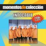 Momentos De Coleccion: Intocable Intocable