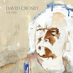 For Free David Crosby