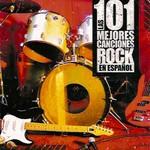 Las 101 Mejores Canciones Del Rock En Espa�ol