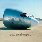 Minor Earth, Major Sky (Deluxe Edition) A-Ha