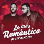 Lo Mas Romantico De Sin Bandera (Ep) Sin Bandera
