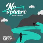 No Volvere (Romantic Version) (Cd Single) Jonathan Moly