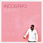 Eleven Incognito
