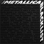 The Metallica Blacklist Metallica
