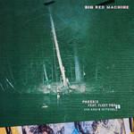Phoenix (Featuring Fleet Foxes & Anaïs Mitchell) (Ep) Big Red Machine