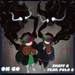 On Go (Featuring Polo G) (Cd Single) Sheff G