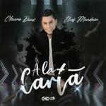 A La Carta Churo Diaz & Elias Mendoza