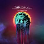 Run (Featuring Mariah Angeliq) (Latin Version) (Cd Single) Onerepublic