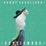 Septiembre (Cd Single) Donny Caballero