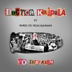 No Disparen (Featuring Ahmed Eid) (Cd Single) Doctor Krapula