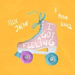 I Got A Feeling (Featuring Robin Schulz & Georgia Ku) (Cd Single) Felix Jaehn