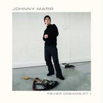 Fever Dreams Pt 1 (Ep) Johnny Marr