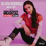 Best Of High School Musical: The Musical The Series Olivia Rodrigo
