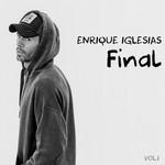 Final Volumen 1 Enrique Iglesias