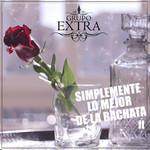 Simplemente Lo Mejor De La Bachata II Grupo Extra