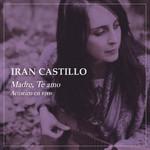Madre, Te Amo (En Vivo) (Cd Single) Iran Castillo