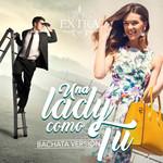 Una Lady Como Tu (Bachata Version) (Cd Single) Grupo Extra