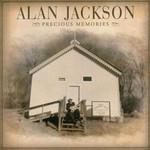 Precious Memories Alan Jackson