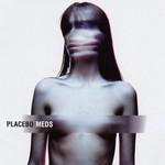 Meds Placebo