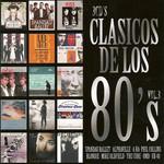 Clasicos De Los 80's Volumen 3