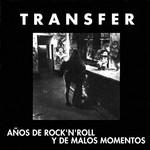 Años De Rock 'n' Roll Y De Malos Momentos Transfer