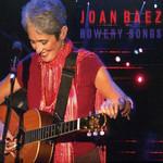 Bowery Songs Joan Baez