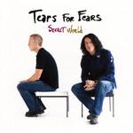 Secret World Tears For Fears