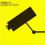 Stars Of Cctv Hard-Fi
