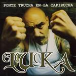 Ponte Trucha En La Capirucha Mc Luka