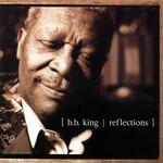 Reflections B.b. King