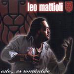 Esto... Es Romantico Leo Mattioli