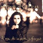 Rosa De Amor Y Fuego Ana Belen