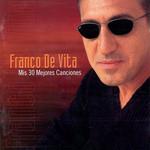 Mis 30 Mejores Canciones Franco De Vita