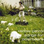Songs For Polarbears Snow Patrol