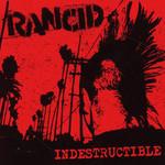 Indestructible Rancid