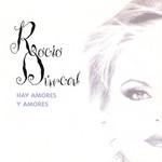 Hay Amores Y Amores Rocio Durcal