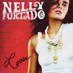 Loose Nelly Furtado