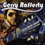 Days Gone Down (The Anthology 1970-1982) Gerry Rafferty