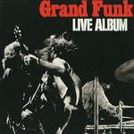 Live Album Grand Funk Railroad