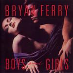 Boys And Girls Bryan Ferry