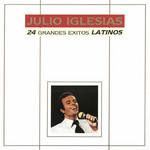 24 Grandes Exitos Latinos Julio Iglesias