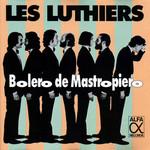 Bolero De Mastropiero Les Luthiers