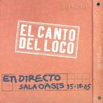 En Directo Sala Oasis El Canto Del Loco