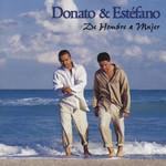 De Hombre A Mujer Donato & Estefano