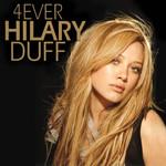 4ever Hilary Duff Hilary Duff