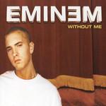 Without Me (Cd Single) Eminem